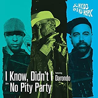 I Know Didn't I/No Pity Party [7 inch Analog]