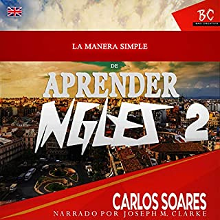 La Manera Simple de Aprender Inglés 2 [The Simple Way to Learn English 2] audiobook cover art