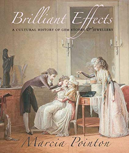 Brilliant Effects: A Cultural History of Gem Stones and Jewellery