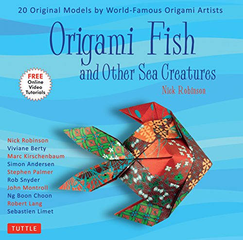 Origami Fish and Other Sea Creatures Kit: 20 Original Models by World-Famous Origami Artists (with Step-By-Step Online Video Tutorials,...