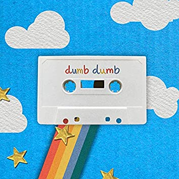 dumb dumb