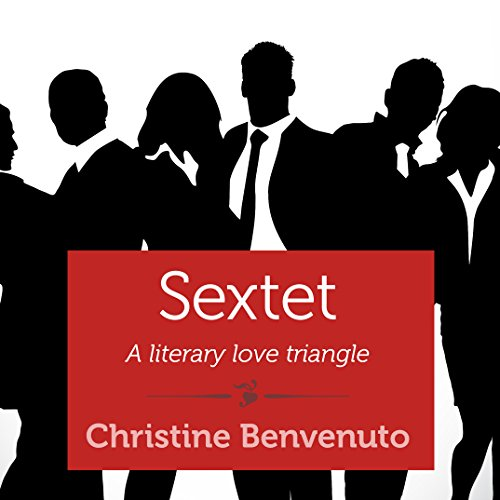 Sextet     A Literary Love Triangle              By:                                                                                                                                 Christine Benvenuto                               Narrated by:                                                                                                                                 Erica Sullivan                      Length: 1 hr     1 rating     Overall 4.0