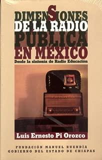 Dimensiones de la radio pública en México: Desde la sintonía de Radio Educación (Tinta y voz) (Spanish Edition)