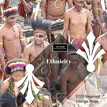 Ethnicity - 2020 Regional Lounge Music