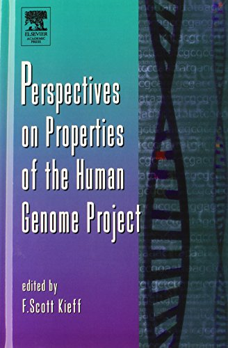 Perspectives on Properties of the Human Genome Project (Volume 50) (Advances in Genetics (Volume 50))
