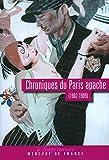 Chroniques du Paris apache - (1902-1905) - Mercure de France - 06/11/2008