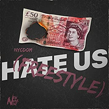 Hate Us (Freestyle)