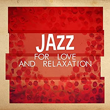 Jazz for Love and Relaxation