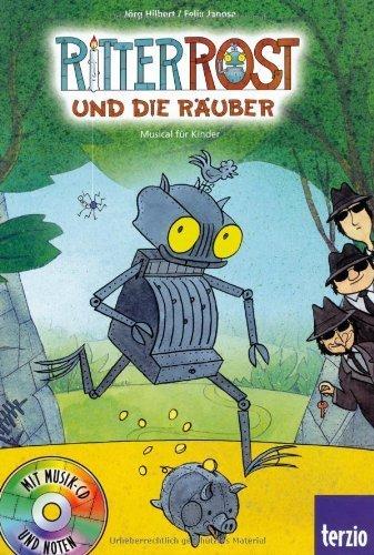Ritter Rost: Jubiläumsausgabe: Ritter Rost und Prinz Protz: Mit CD von Jörg Hilbert (14. März 2014) Gebundene Ausgabe