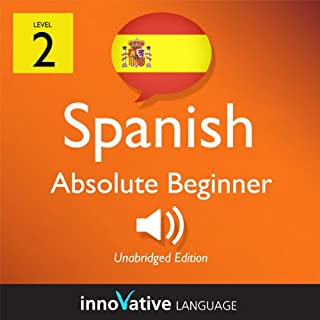 Learn Spanish - Level 2: Absolute Beginner Spanish, Volume 1: Lessons 1-40 audiobook cover art