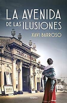 La avenida de las ilusiones – Xavi Barroso    51Adhg3kEaL._SY346_