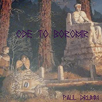 Ode to Boromir