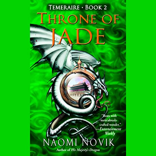 Throne of Jade Audiobook By Naomi Novik cover art