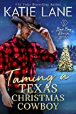 Taming a Texas Christmas Cowboy (Bad Boy Ranch Book 8)
