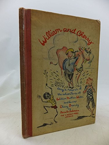 WILLIAM AND CHERRY: BEING A RECORD OF...