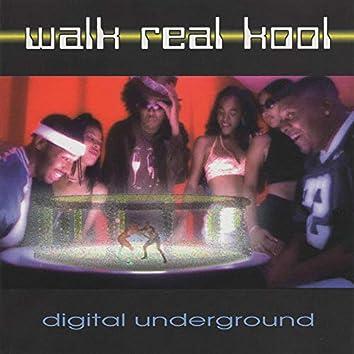 Walk Real Kool