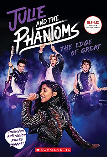 The Edge of Great: Julie and the Phantoms Season One Novelization