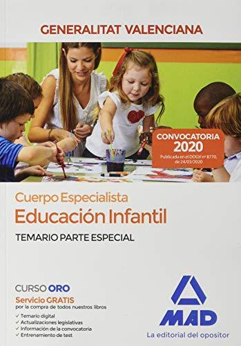 Cuerpo Especialista en Educación Infantil de la Administración de la Generalitat Valenciana. Temario parte especial