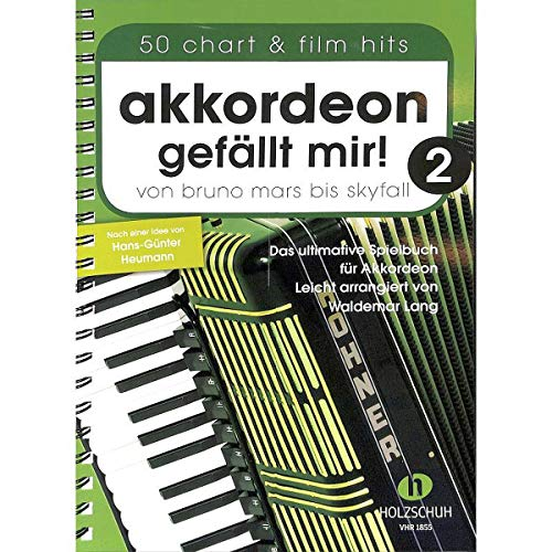 Accordéon J\'aime 2 - Bruno Mars à Skyfall - Le livre ultime pour accordéon, légèrement arrangé - Livre avec pince à partitions en forme de cœur - VHR1855 9783864340796