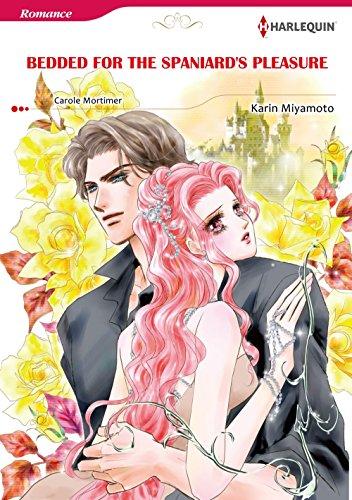 Bedded for The Spaniard's Pleasure: Harlequin comics (English Edition)