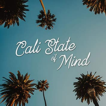 Cali State of Mind (feat. Josh Ardley)