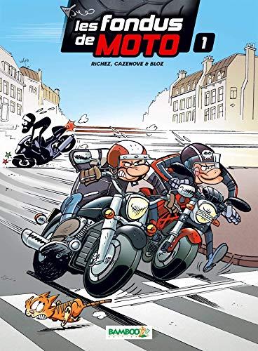Les Fondus de moto - tome 1
