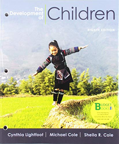 Compare Textbook Prices for Loose-leaf Version for The Development of Children 8e & Achieve Read & Practice for The Development of Children Six-Months Access Eighth Edition ISBN 9781319220792 by Lightfoot, Cynthia,Cole, Michael,Cole, Sheila R.