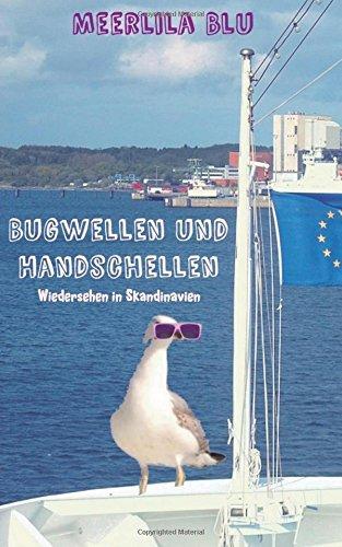 Bugwellen und Handschellen: Wiedersehen in Skandinavien
