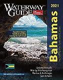 Waterway Guide the Bahamas 2021 (Waterway Guide. Bahamas)
