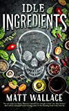 Image of Idle Ingredients: A Sin du Jour Affair (A Sin du Jour Affair, 4)