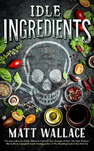 Image of Idle Ingredients: A Sin du Jour Affair (A Sin du Jour Affair, 4)