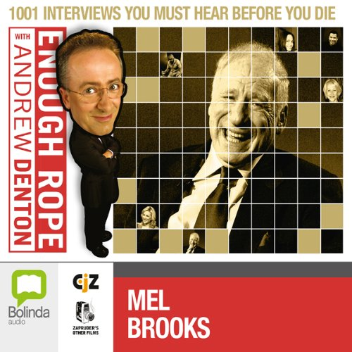 Enough Rope with Andrew Denton: Mel Brooks audiobook cover art