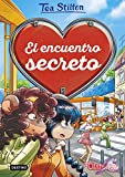 El encuentro secreto (Tea Stilton. Detectives del corazón)
