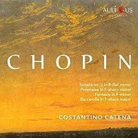 Chopin: Sonata 2 In B-Flat Minor / Polanais In F-Sharp Minor /Fantasie In F