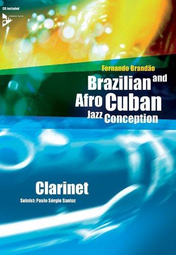 ADVANCE MUSIC BRANDAO FERNANDO - BRAZILIAN AND AFRO CUBAN JAZZ CONCEPTION + CD - CLARINETTE Jazz&Blues Noten Klarinette