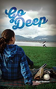 Go Deep (All Out Vancouver Book 2) by [Leigh Matthews]