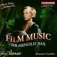 Film Music of Sir Arnold Bax: Oliver Twist (complete score) / Malta G.C. (suite) (2003-11-25)