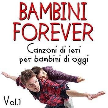 Bambini Forever Vol.1 (canzoni di ieri per bambini di oggi)