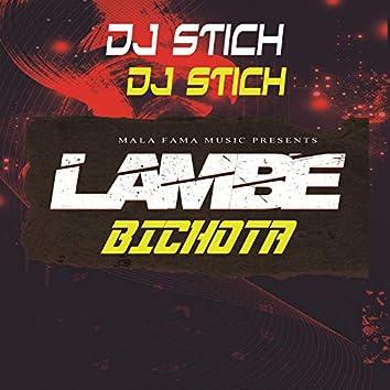 Lambe Bichota (Remix)