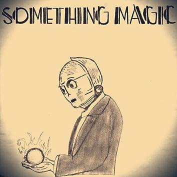 Something Magic EP