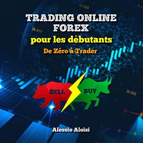 Couverture de Trading Online Forex pour les Débutants