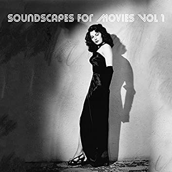 Soundscapes for Movies, Vol. 1