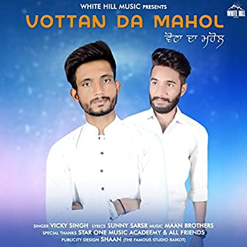 Vottan Da Mahol