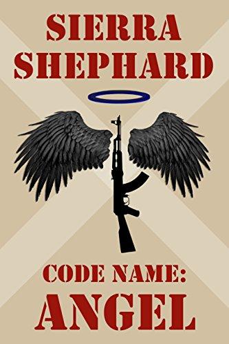 Code Name: Angel (English Edition)