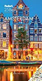 Best Amsterdam Guide Books - Fodor's Amsterdam 25 Best (Full-color Travel Guide) Review