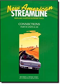 New American Streamline Connections - Intermediat: Connections Student Book Part B (Units 41-80) by Bernard Hartley Peter ...