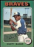 1975 Topps # 33 Dusty Baker Atlanta Braves...