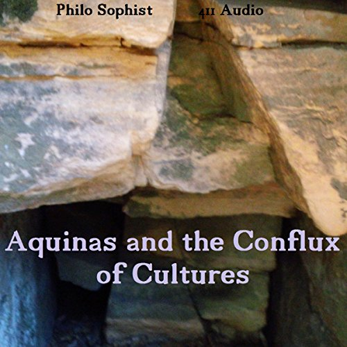 Aquinas and the Conflux of Cultures audiobook cover art