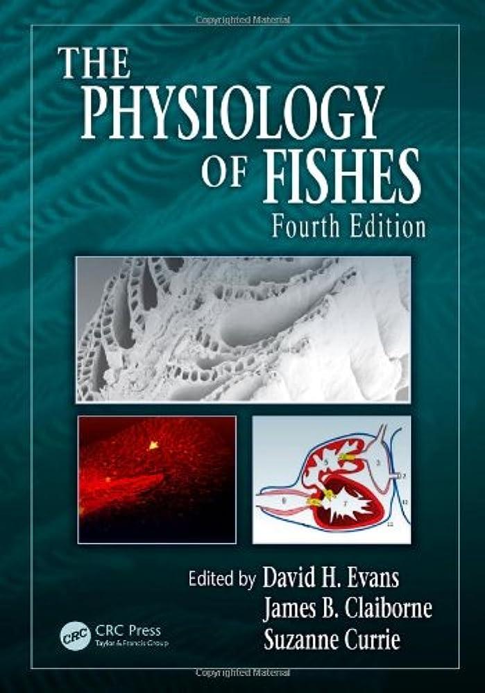 ヘクタールどういたしましてマインドフルThe Physiology of Fishes, Fourth Edition (CRC Marine Biology Series)
