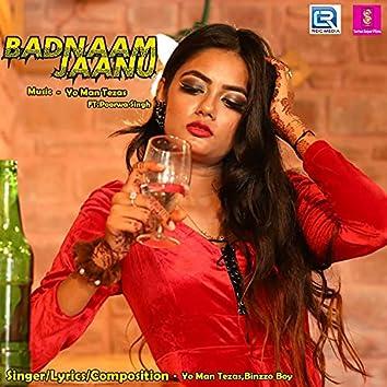 Badnaam Jaanu